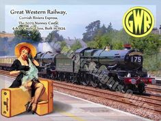 Train Posters, Railway Posters, Steam Railway, Train Art, Great Western, Advertising Signs, Steam Locomotive, Vintage Travel Posters, Pin Up Girls