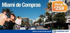 Promoción para pasajeros ecuatorianos: #ViajerosCostamar Incluye: Traslados, 3 noches de alojamiento con desayuno y tours de compras de cortesía. http://ec.costamar.com/