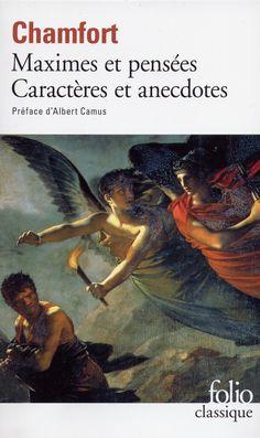 Sébastien-Roch Nicolas de Chamfort   Maximes et pensées, caractères et anecdotes (1795)