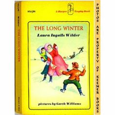 The Long Winter (Little House) by Laura Ingalls Wilder  This was my ultimate favorite in the series!