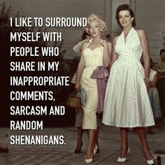 Jane Russel and Marilyn Monroe. Sweet quote too :-)