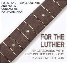 The True Temperament Fretting System is a revolutionary new way to construct guitar fingerboards. Super-accurate intonation over the whole fingerboard, without affecting playability. Chords ring sweeter, louder and longer.