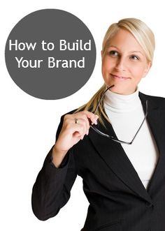 How to build your personal brand.