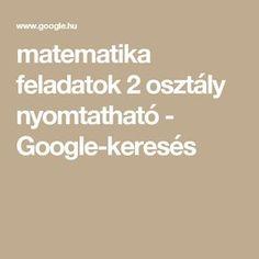 matematika feladatok 2 osztály nyomtatható - Google-keresés