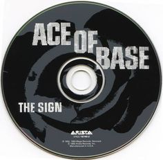Ace of Base - the first CD I ever owned.