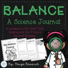 Balance Science Journal companion for Balance and Motion first and second grade FOSS Science Kit. This resource includes everything you need to create a journal for your students to record and share their learning about balance. My students love documenting their learning.  Includes vocabulary cards, assessment and experiment documentation pages.