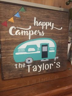 Happy campers, custom wood sign, retro camper