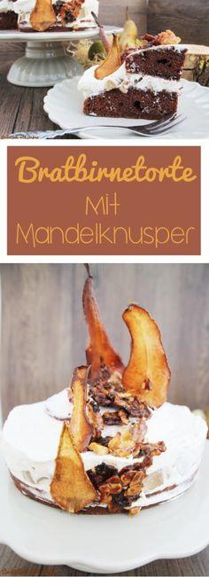 Bratbirnetorte mit Mandelknusper - C&B with Andrea Winter Christmas, Xmas, Cake & Co, Cakes And More, Cereal, Bakery, Deserts, Birthday Cake, Pudding