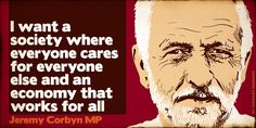 Jeremy Corbyn, the new Labour Party leader in Britain Power To The People, Good People, Uk Politics, Protest Signs, Labour Party, Jeremy Corbyn, Political Quotes, Conspiracy Theories