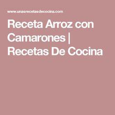 Receta Arroz con Camarones   Recetas De Cocina
