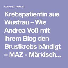 Krebspatientin aus Wustrau – Wie Andrea Voß mit ihrem Blog den Brustkrebs bändigt – MAZ - Märkische Allgemeine