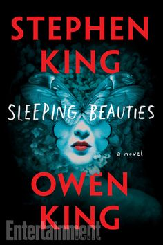 Stephen King didn't look too far to find his co-author for the forthcoming novel, Sleeping Beauties: The horror master wrote it with his son, Owen King. (Not to be confused with another of Ki…