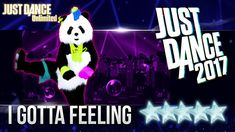 Just Dance 2017: I Gotta Feeling by The Black Eyed Peas - 5 stars
