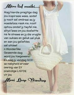 Goeiemôre Good Morning Good Night, Good Morning Wishes, Good Morning Quotes, Famous Friendship Quotes, Friend Friendship, Lekker Dag, Evening Greetings, Goeie More, Afrikaans Quotes