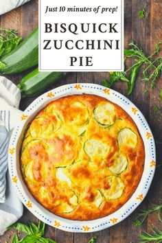 Zucchini Pie. An easy and delicious Bisquick Zucchini Pie recipe that's perfect for using up your summer produce. Ready for the oven in about 10 minutes! Zucchini Side Dishes, Easy Zucchini Recipes, Veggie Dishes, Vegetable Recipes, Bisquick Recipes, Vegetarian Meatloaf, Vegetarian Recipes, Cooking Recipes