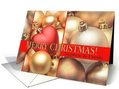 Nephew & Family Merry Christmas - Gold/Red ornaments card   Wishing you the Joy of Family,   the Happiness of Friends   and the Wonder of the Holiday Season.