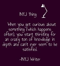 thirsting for A crazy ton of knowledge.like correct grammar!thirsting for A crazy ton of knowledge.like correct grammar! Intj Personality, Myers Briggs Personality Types, John Maxwell, Myers Briggs Intp, Introvert Problems, Introvert Quotes, Intj Women, Intj And Infj, Leadership