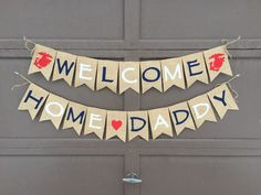 Welcome Home Daddy Burlap Banner Patriotic by JacksonAndJute