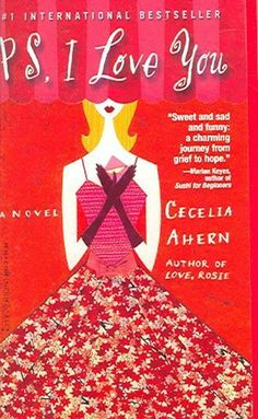 5 Books to Read Set in Ireland for St. Patrick's Day: 4) PS I Love You by Cecelia Ahern