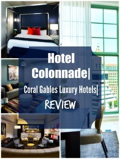 Hotel Colonnade| Coral Gables Luxury Hotels| Review  #Miami #USA