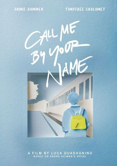 Call me by your name (fr) posters of alternative films minimal prints . - Call me by your name (en) alternative movie posters minimalist prints – - Dm Poster, Poster Ideas, Poster Design Movie, Cool Poster Designs, Quote Posters, Printable Poster, Illustrations Poster, Plakat Design, Buch Design