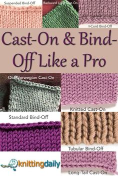 Every successful knitter should know how to cast on and bind off, and with this FREE guide on different ways for both, you'll be casting on and binding off like a PRO!