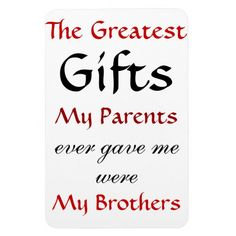 119 Best I Love My Brothers Images Sibling Quotes Siblings Sisters