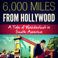 Who says #travel has to be expensive? Traveling through #books is the cheapest vacation you will ever have.   My latest book, 6,000 Miles From Hollywood: A Tale of Wanderlust in South America out today on Amazon Kindle!   www.amazon.com/dp/B00EMV4U3Q