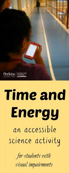 Accessible science activity to learn about time and energy