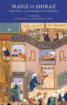 Hafiz of Shiraz: Thirty Poems an Introduction to the Sufi Master