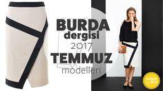 Burda Dergisi 2017 Temmuz Modelleri (Teknik Çizimleriyle)