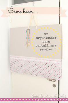 Hoy te muestro cómo puedes hacer un organizador para guardar tus cartulinas y papeles a puro estilo y muy chic!
