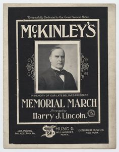 """Cover to """"McKinley's Memorial March"""" published in 1901.  Today in 1907, the McKinley National Memorial, the final resting place of assassinated U.S. President William McKinley and his family, was dedicated in Canton, Ohio.  #sheetmusic #history #presidents"""