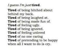 tired of it all..
