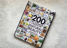 "New book! ""200 Tips, Techniques, & Recipes for Natural Beauty""!"