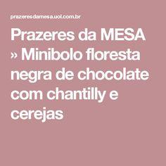 Prazeres da MESA  » Minibolo floresta negra de chocolate com  chantilly e cerejas