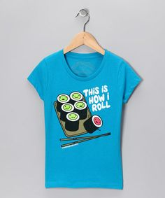 Take a look at this Turquoise 'How I Roll' Tee - Girls by David & Goliath on #zulily today!
