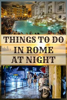 The eternal city never sleeps. When day turns into night, the lights come alive, streets fill up with curious travelers and the city is filled with Rome night walking tours. The shades start to… Italy Travel Tips, Rome Travel, Europe Destinations, Honeymoon Destinations, Holiday Destinations, Rome At Night, Rome In 3 Days, Day Trips From Rome, Places To Travel