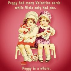 Seriously Peggy...wtf??? :D