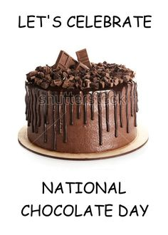 National Chocolate Day, October 28th, Deluxe Chocolate Cake. card #Ad , #Ad, #Day, #October, #National, #Chocolate National Chocolate Cake Day, Happy Chocolate Day, Chocolate Card, Love Chocolate, Melting Chocolate, International Chocolate Day, Chocolate Covered Bacon, National Days, National Holidays