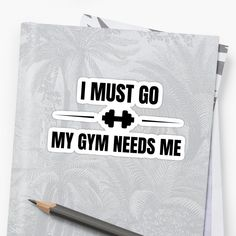 My Gym, Decorate Notebook, Glossier Stickers, Sell Your Art, Sticker Design, Motivational Quotes, My Arts, It Is Finished, Printed