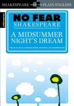 A Midsummer Night's Dream (No Fear Shakespeare) (The Play Plus A Translation Anyone Can Understand) [Paperback]
