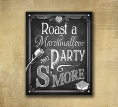 Printed S'more Love Wedding sign - Roast a Marshmallow and Party S'more - Chalkboard style - with optional add ons - Rustic Heart Collection