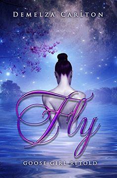 Fly: Goose Girl Retold (Romance a Medieval Fairytale seri... https://www.amazon.com/dp/B075ZYHTR8/ref=cm_sw_r_pi_dp_U_x_kl8mAbFKXX5WY