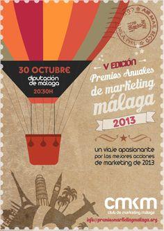 Cartel oficial de los V Premios Anuales de #Marketing organizados por el Club de #Marketing de #Malaga y celebrados el 30 de octubre de 2013.