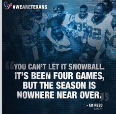 Let's go boys! I still believe in my Texans!