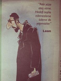önümden kaçıl.   leon... Film Quotes, Book Quotes, Leon Matilda, Silent Quotes, Poetic Words, Jean Reno, Word Up, Denial, Cool Words