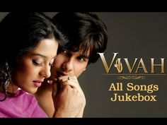 Vivah All Songs Jukebox Collection - Superhit Bollywood Hindi Songs - Sh. Film Song, Mp3 Song, Amrita Rao, Movie Dialogues, Shahid Kapoor, Love Scenes, Romantic Songs, All Songs, Movie Wallpapers