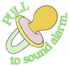 """Pull to sound alarm"" machine embroidery design by Grand Slam Designs"