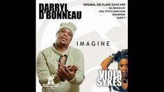 Darryl D'Bonneau & Viola Sykes - Imagine Me (Soulbridge Remix)